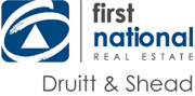 First National Real Estate Druitt & Shead
